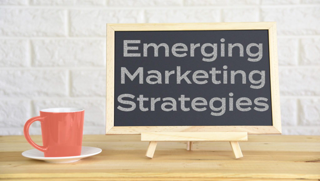 emerging marketing strategies