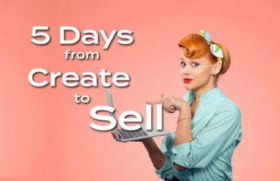 5 days from create to sell online course